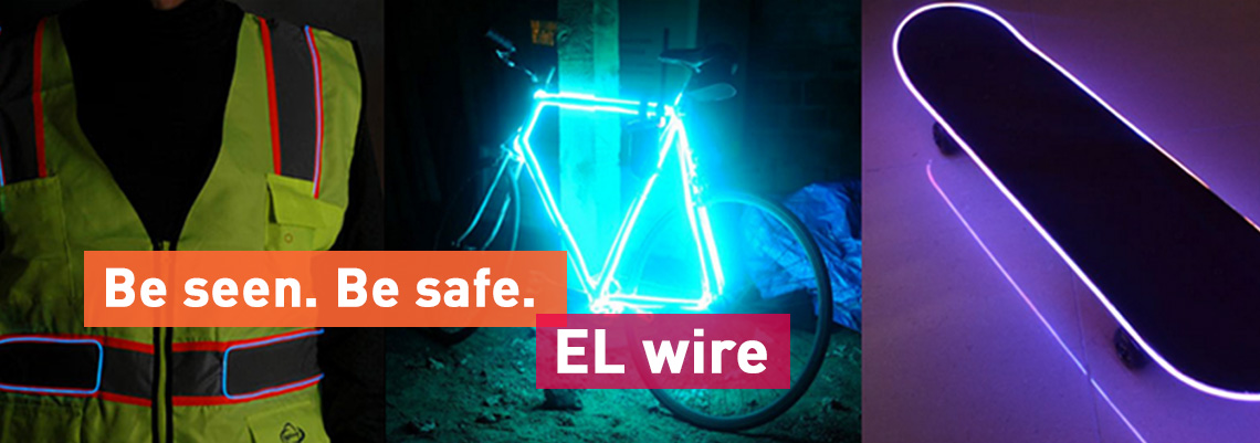 The Advantages of Working with EL Wire